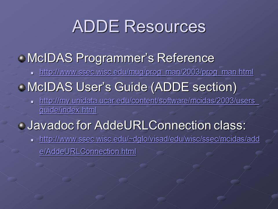 ADDE Resources McIDAS Programmer's Reference
