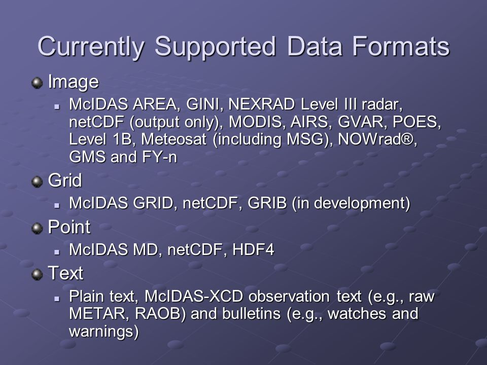 Currently Supported Data Formats