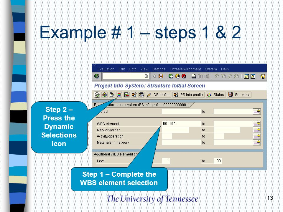 Example # 1 – steps 1 & 2 Step 2 – Press the Dynamic Selections icon