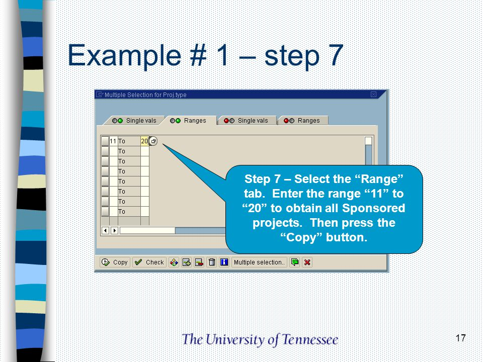 Example # 1 – step 7 Step 7 – Select the Range tab.