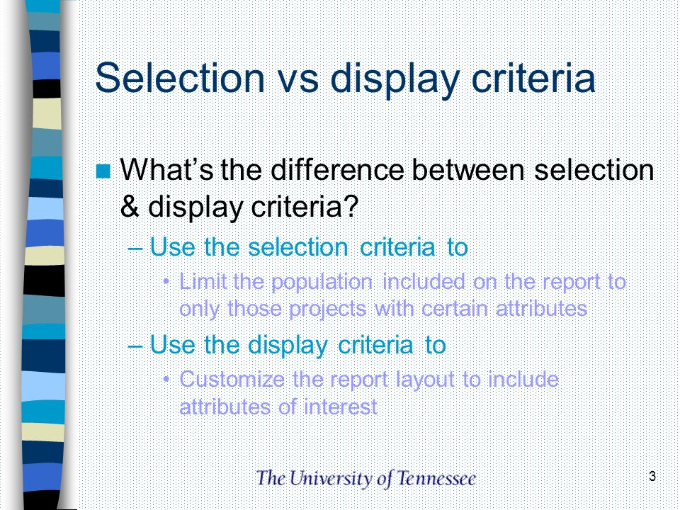 Selection vs display criteria