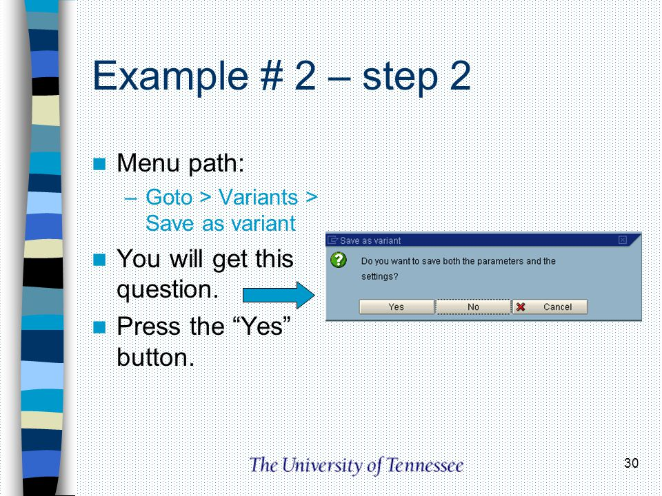 Example # 2 – step 2 Menu path: You will get this question.