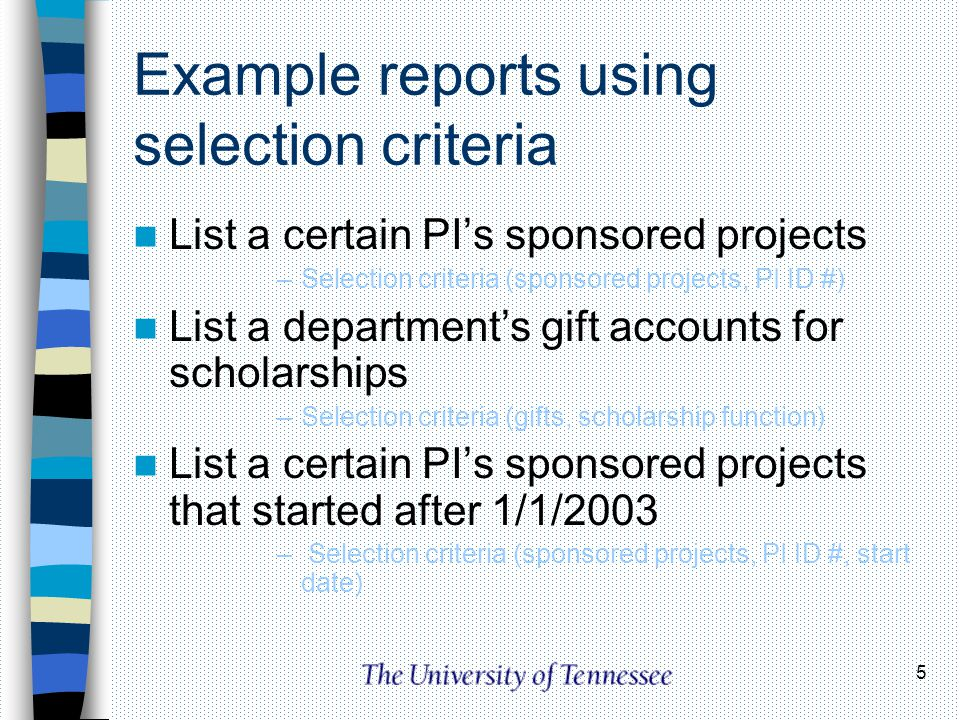 Example reports using selection criteria
