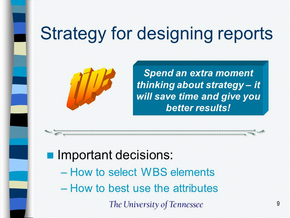 Strategy for designing reports