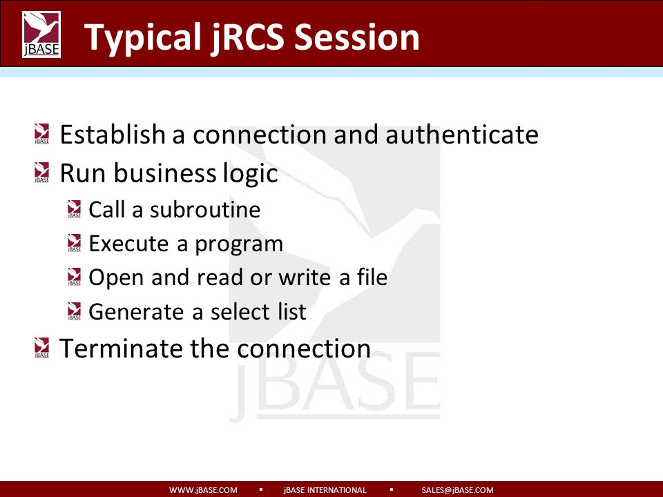 Typical jRCS Session Establish a connection and authenticate