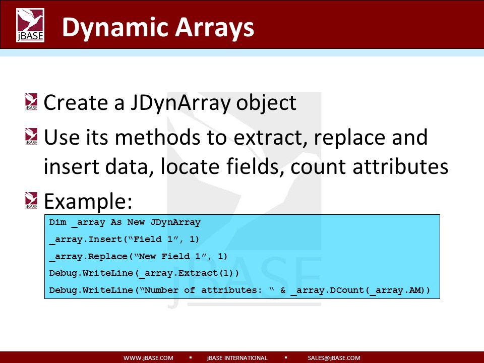 Dynamic Arrays Create a JDynArray object
