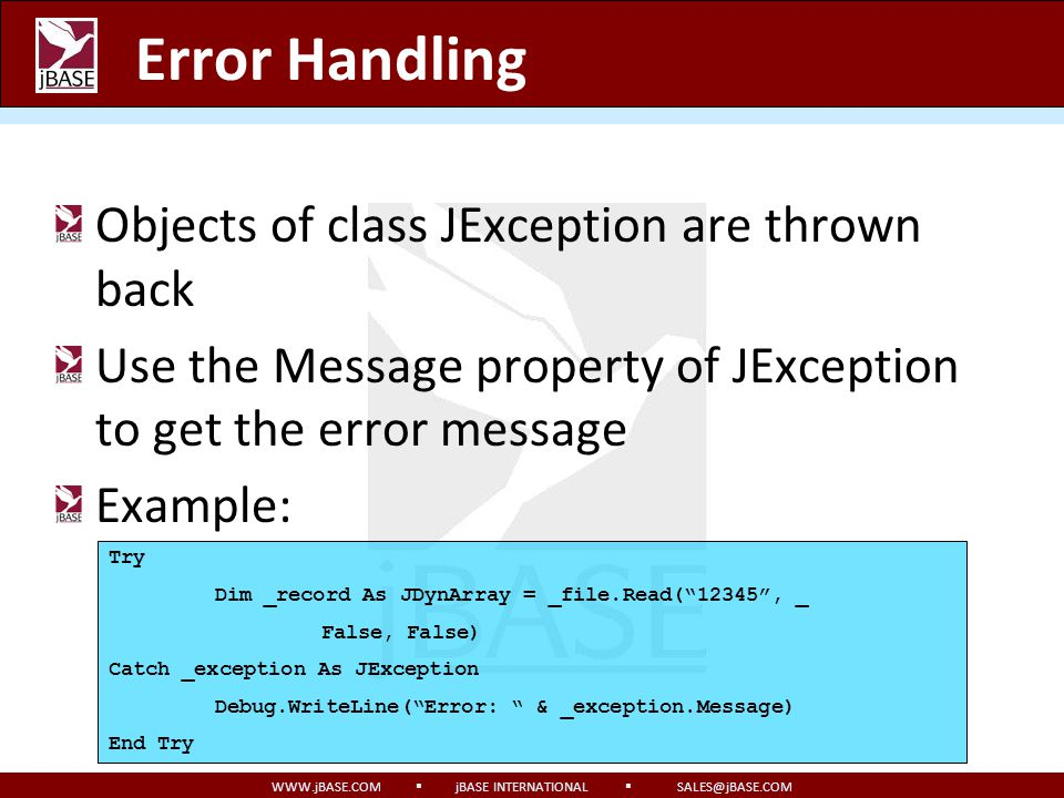 Error Handling Objects of class JException are thrown back