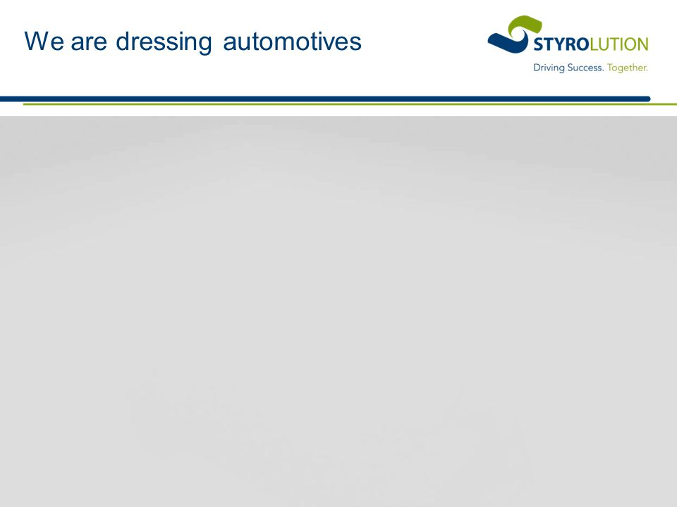 We are dressing automotives