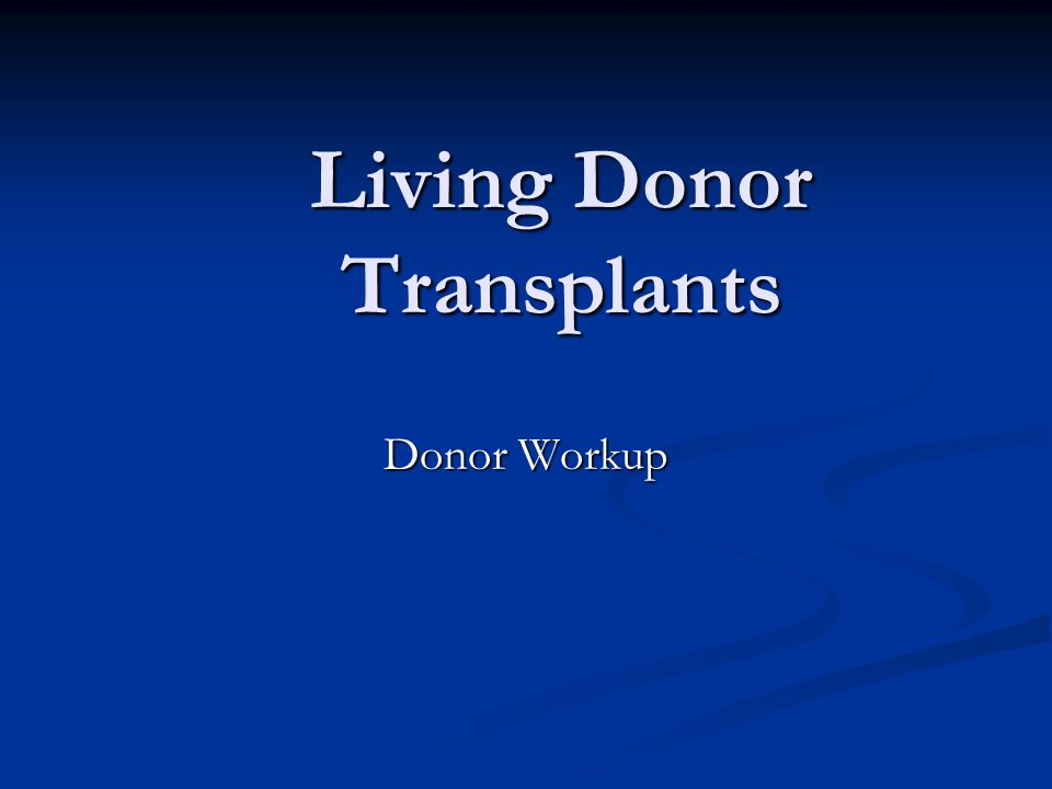 Living Donor Transplants