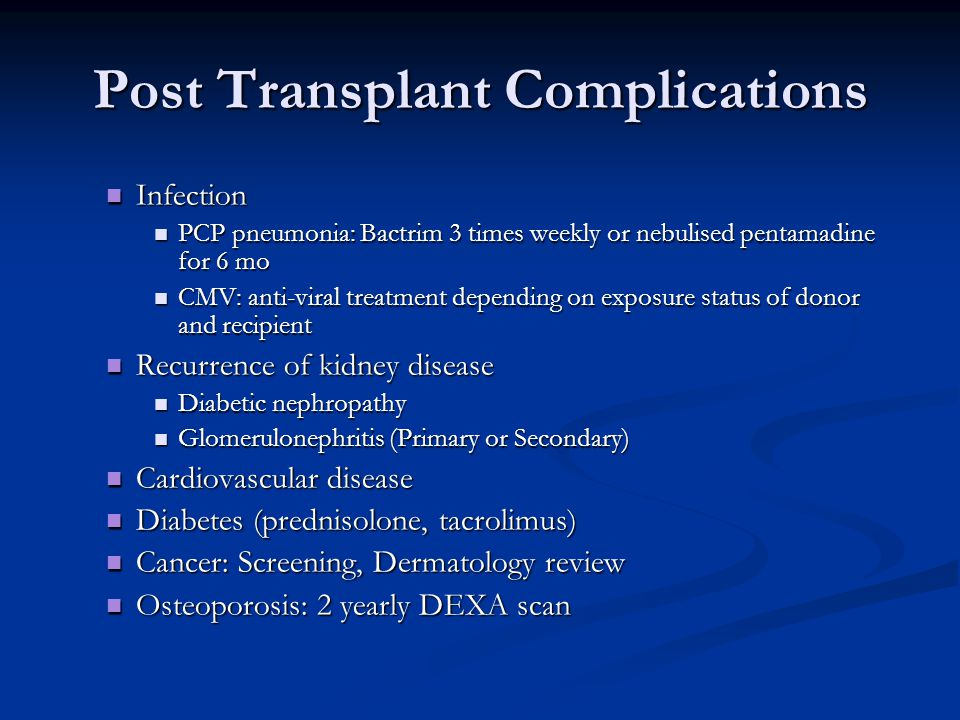 Post Transplant Complications