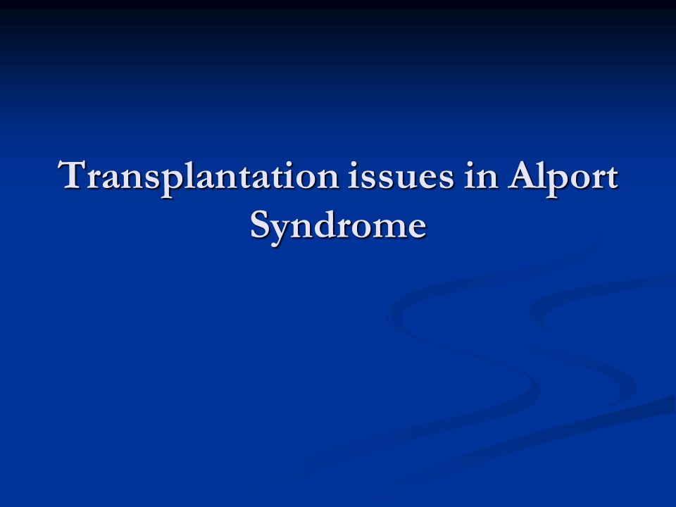 Transplantation issues in Alport Syndrome