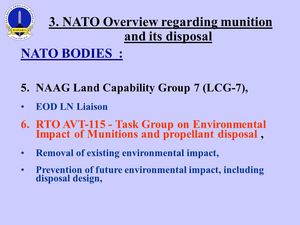 3. NATO Overview regarding munition and its disposal