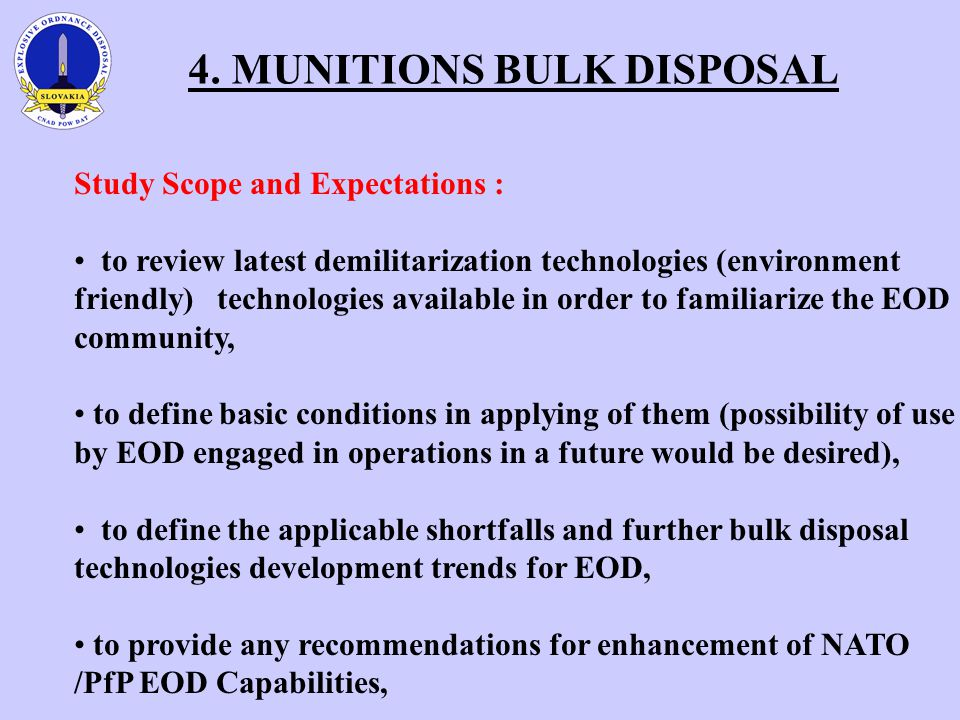 4. MUNITIONS BULK DISPOSAL