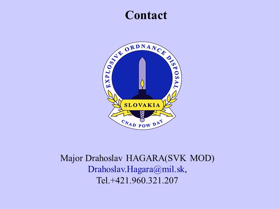 Contact Major Drahoslav HAGARA(SVK MOD)