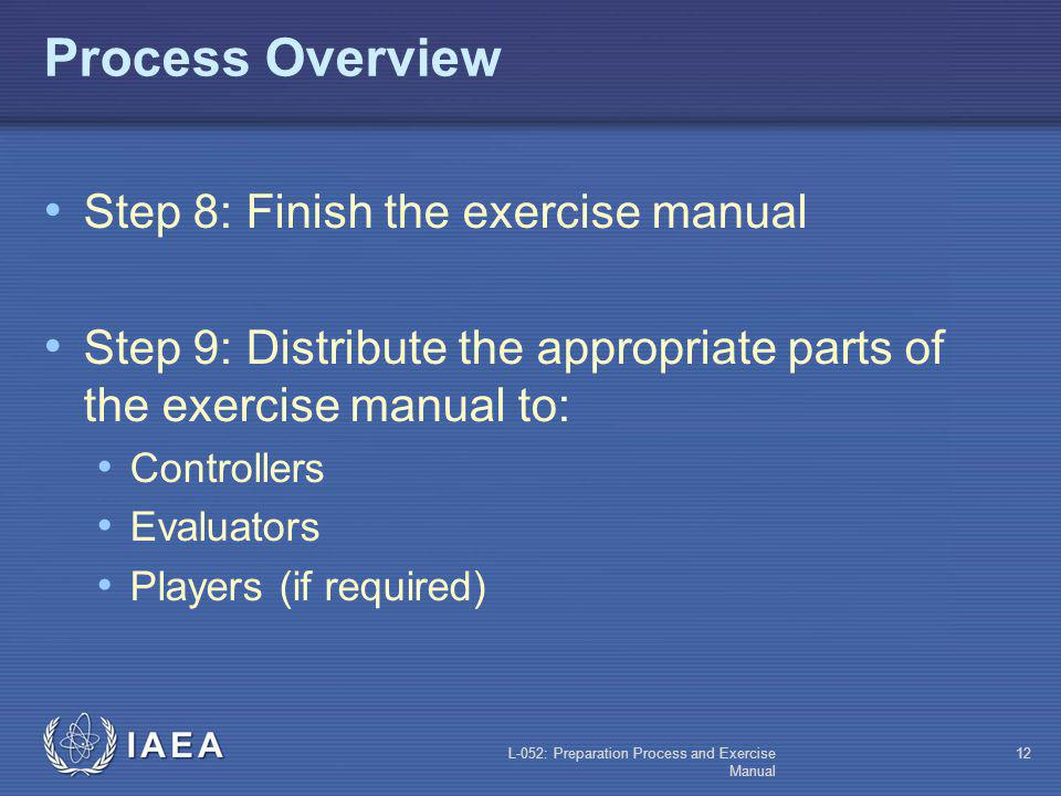 Process Overview Step 8: Finish the exercise manual
