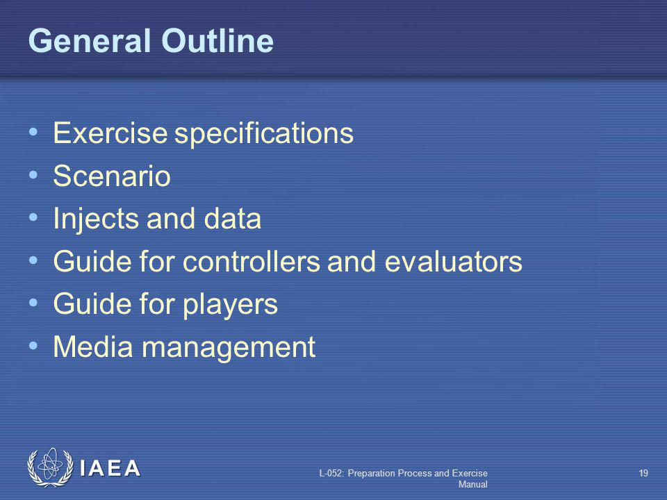 General Outline Exercise specifications Scenario Injects and data