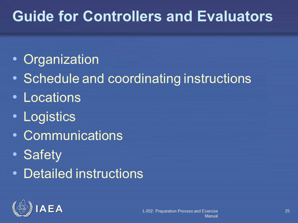 Guide for Controllers and Evaluators