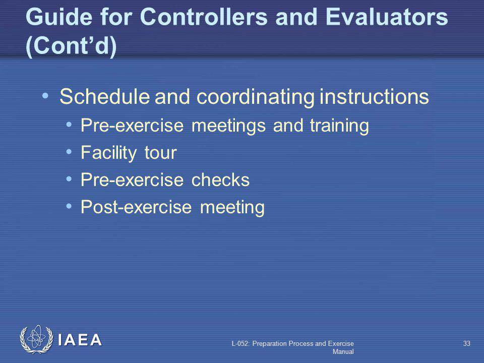Guide for Controllers and Evaluators (Cont'd)
