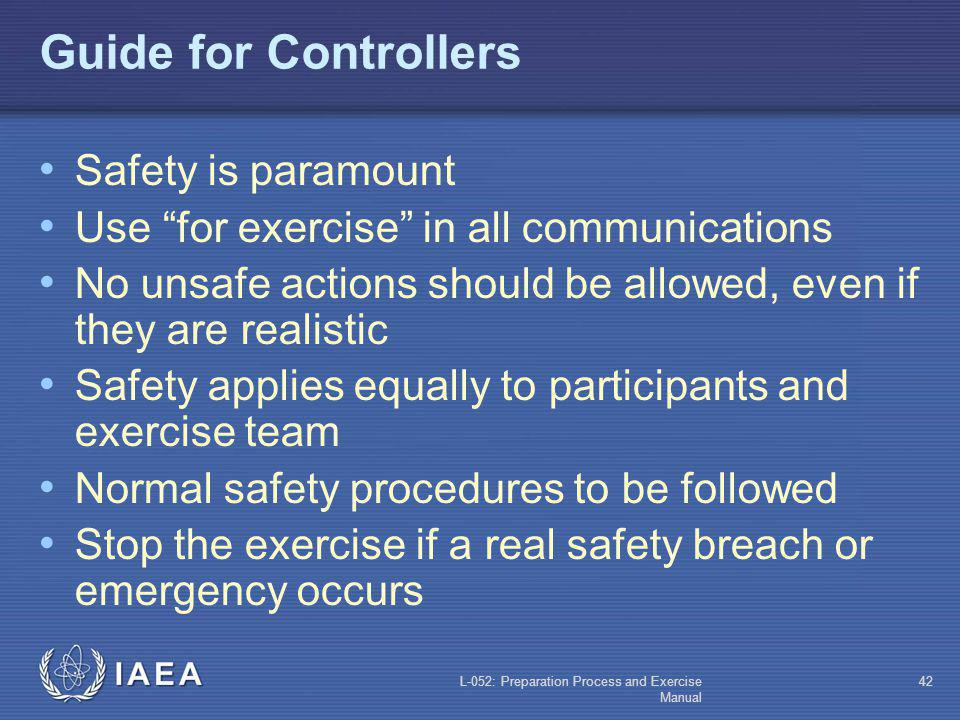 Guide for Controllers Safety is paramount