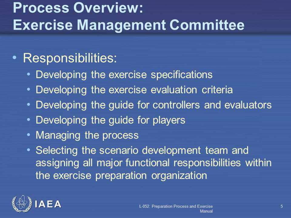 Process Overview: Exercise Management Committee