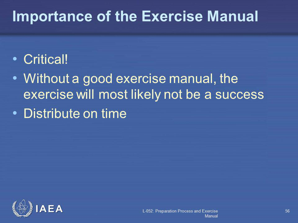 Importance of the Exercise Manual