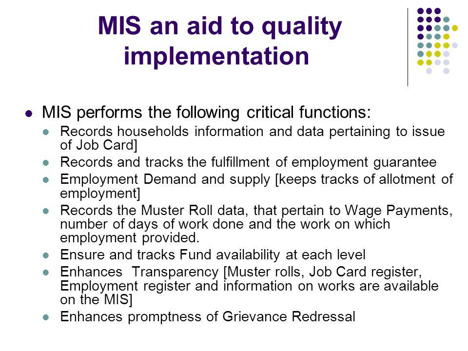 MIS an aid to quality implementation