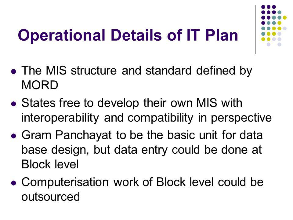 Operational Details of IT Plan