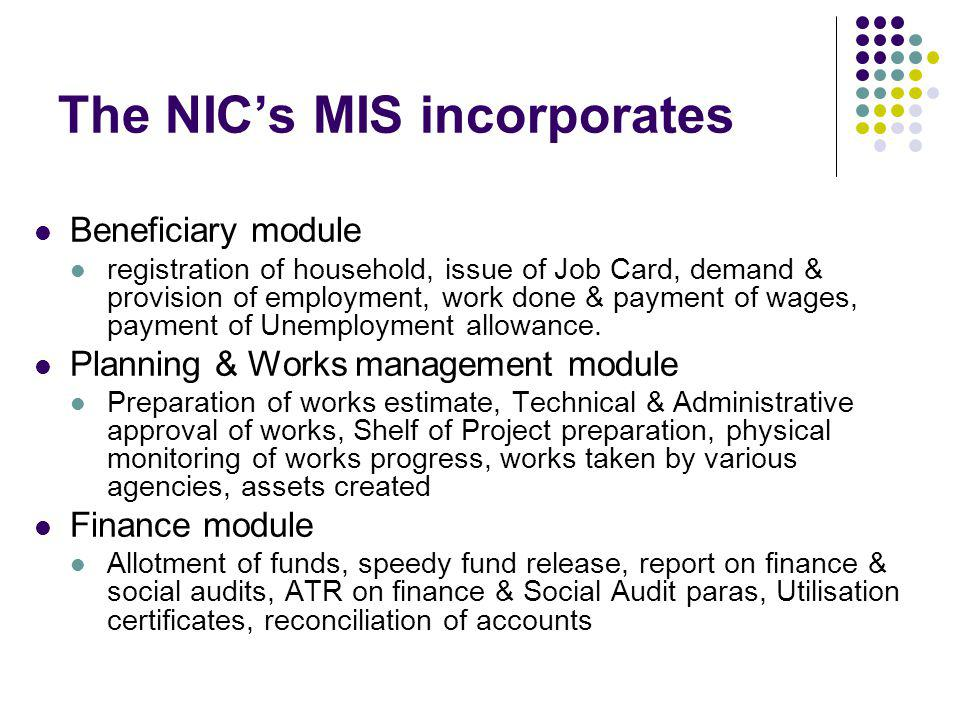The NIC's MIS incorporates