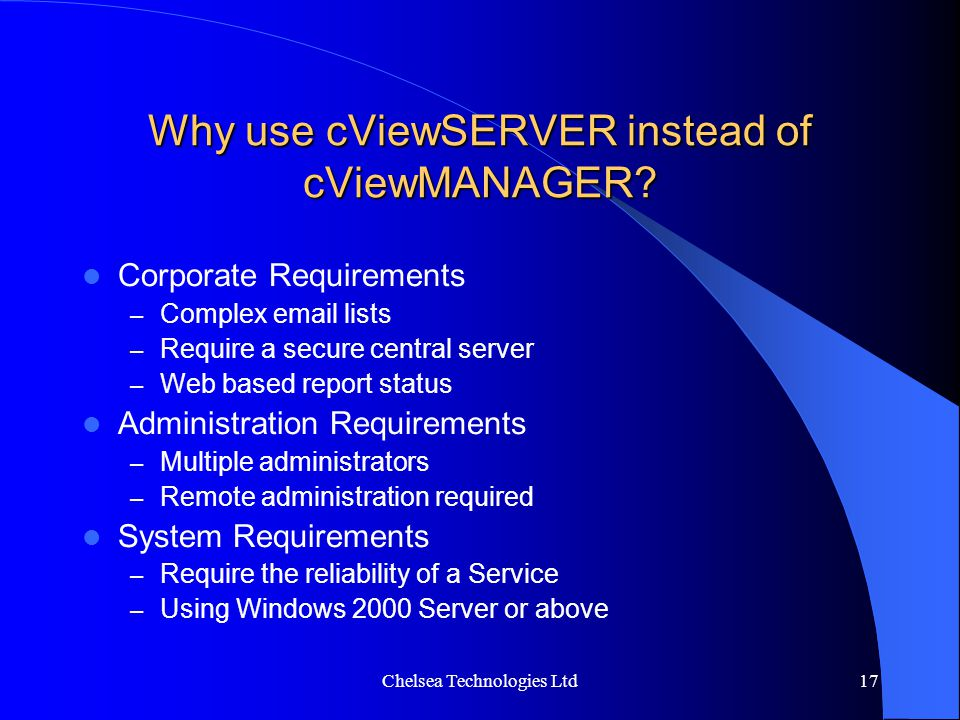 Why use cViewSERVER instead of cViewMANAGER