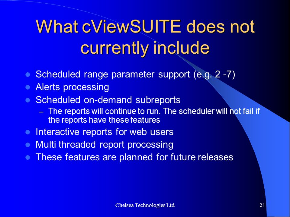 What cViewSUITE does not currently include