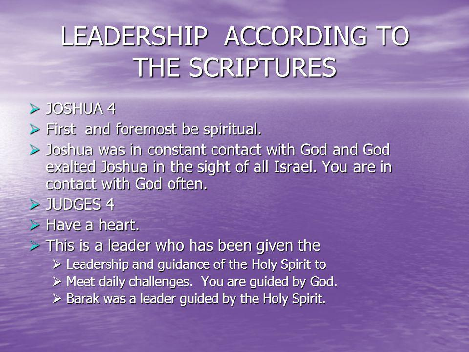 LEADERSHIP ACCORDING TO THE SCRIPTURES