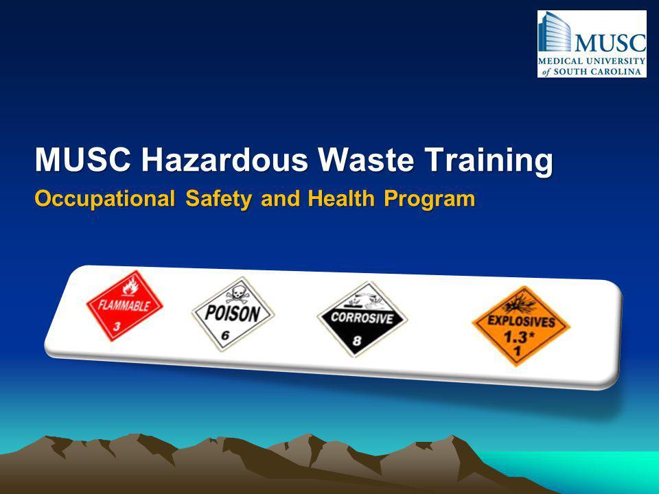 MUSC Hazardous Waste Training