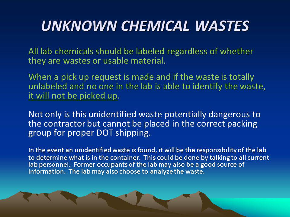 UNKNOWN CHEMICAL WASTES