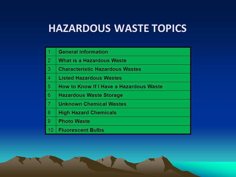 HAZARDOUS WASTE TOPICS