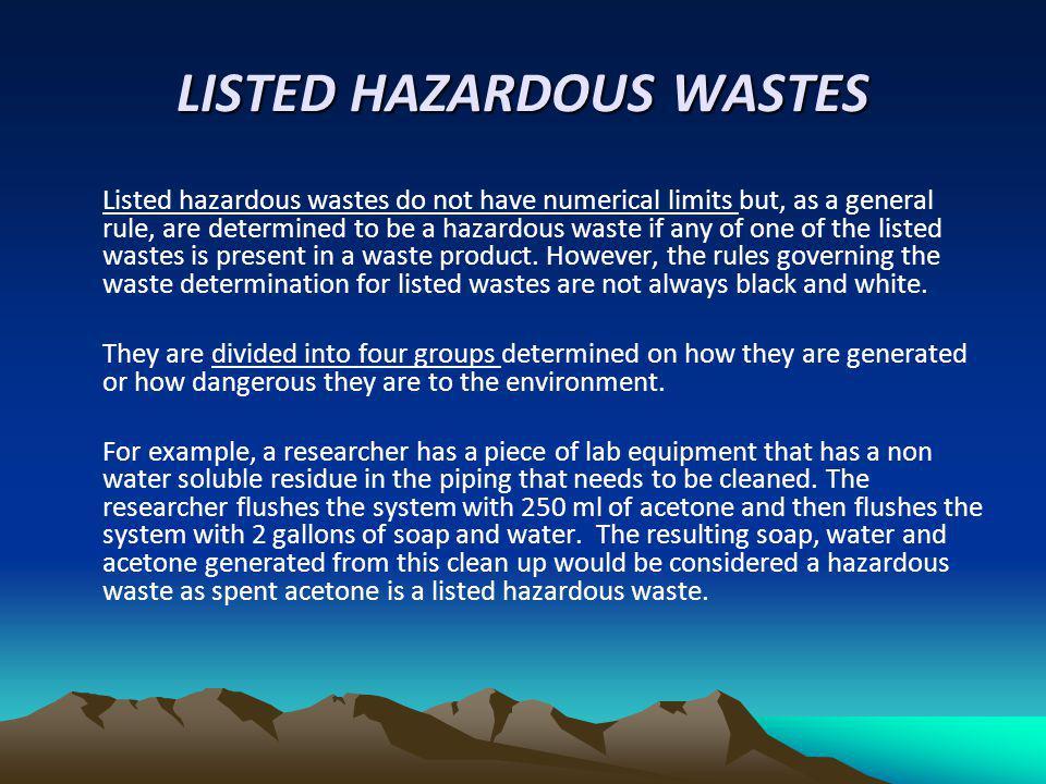 LISTED HAZARDOUS WASTES