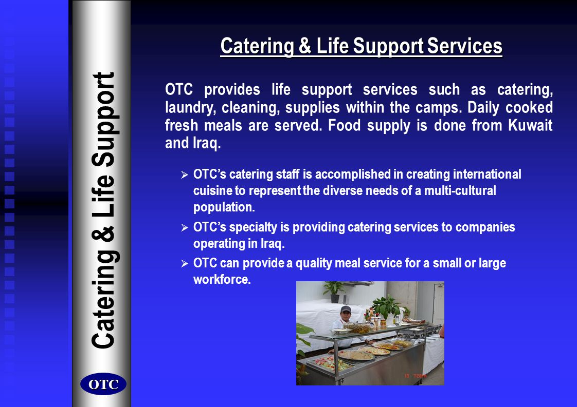 Catering & Life Support Services