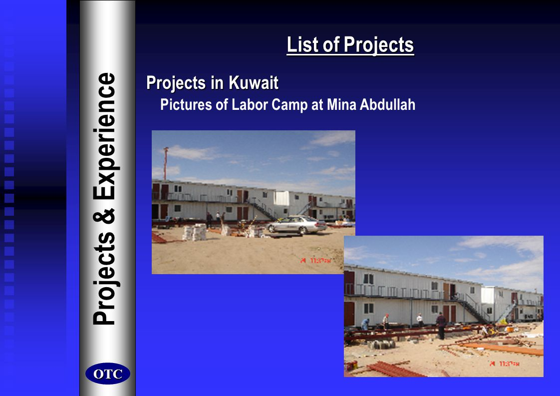 Projects & Experience List of Projects Projects in Kuwait