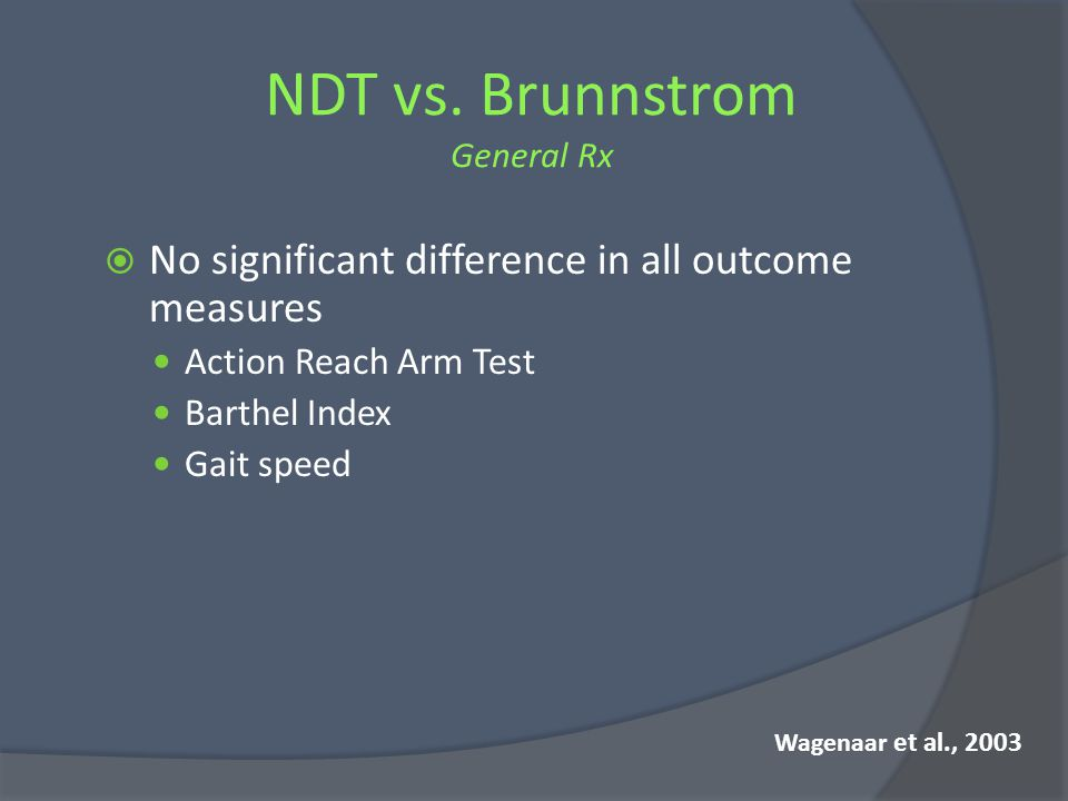 NDT vs. Brunnstrom General Rx