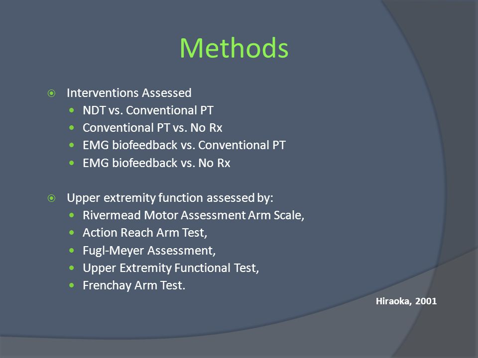 Methods Interventions Assessed NDT vs. Conventional PT