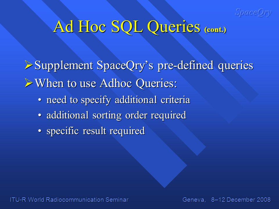 Ad Hoc SQL Queries (cont.)