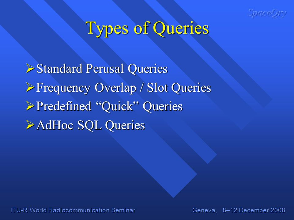 Types of Queries Standard Perusal Queries