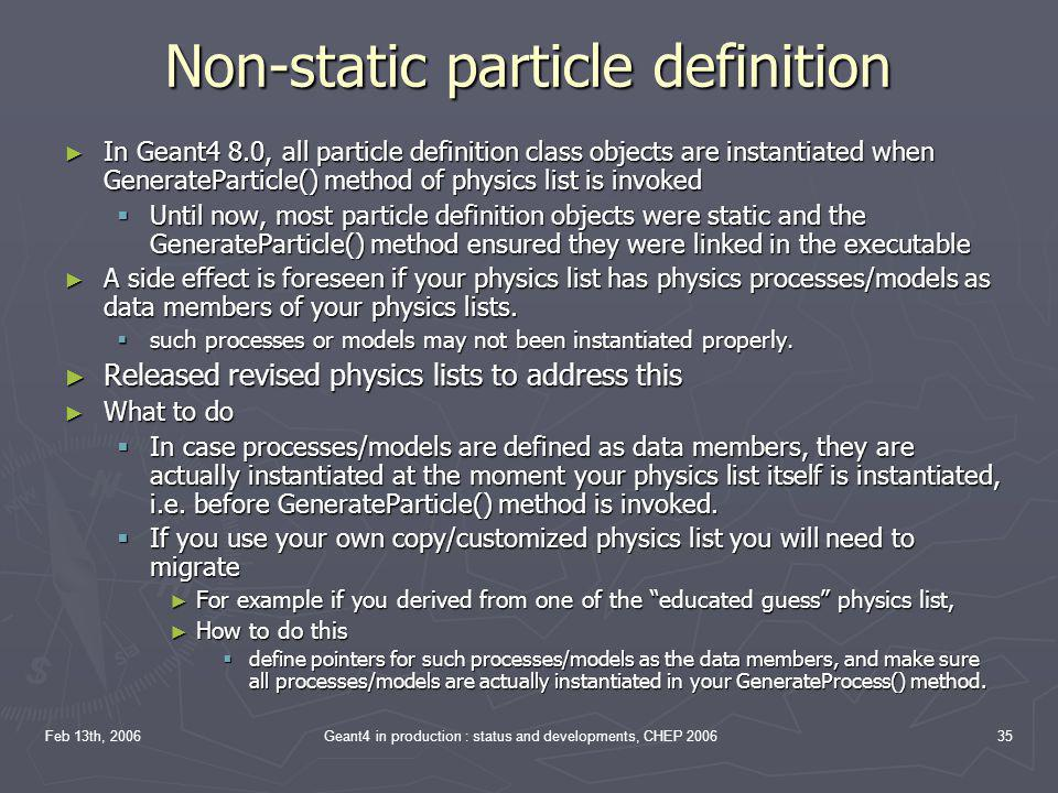 Non-static particle definition