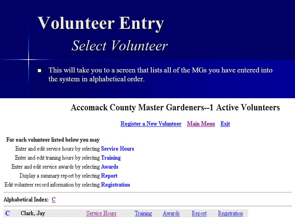 Volunteer Entry Select Volunteer