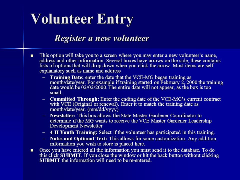 Volunteer Entry Register a new volunteer