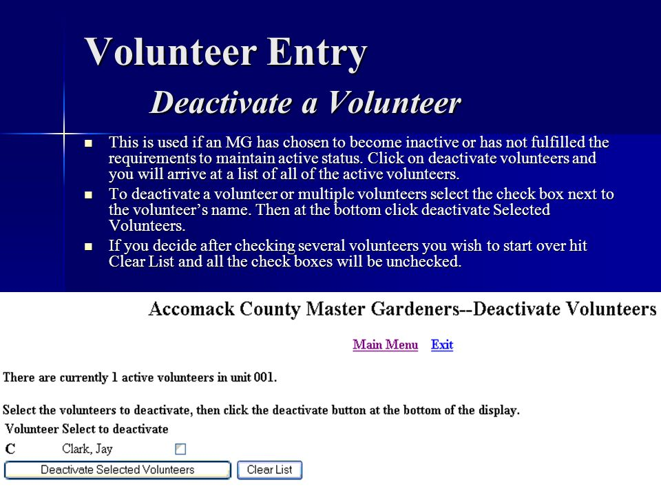 Volunteer Entry Deactivate a Volunteer