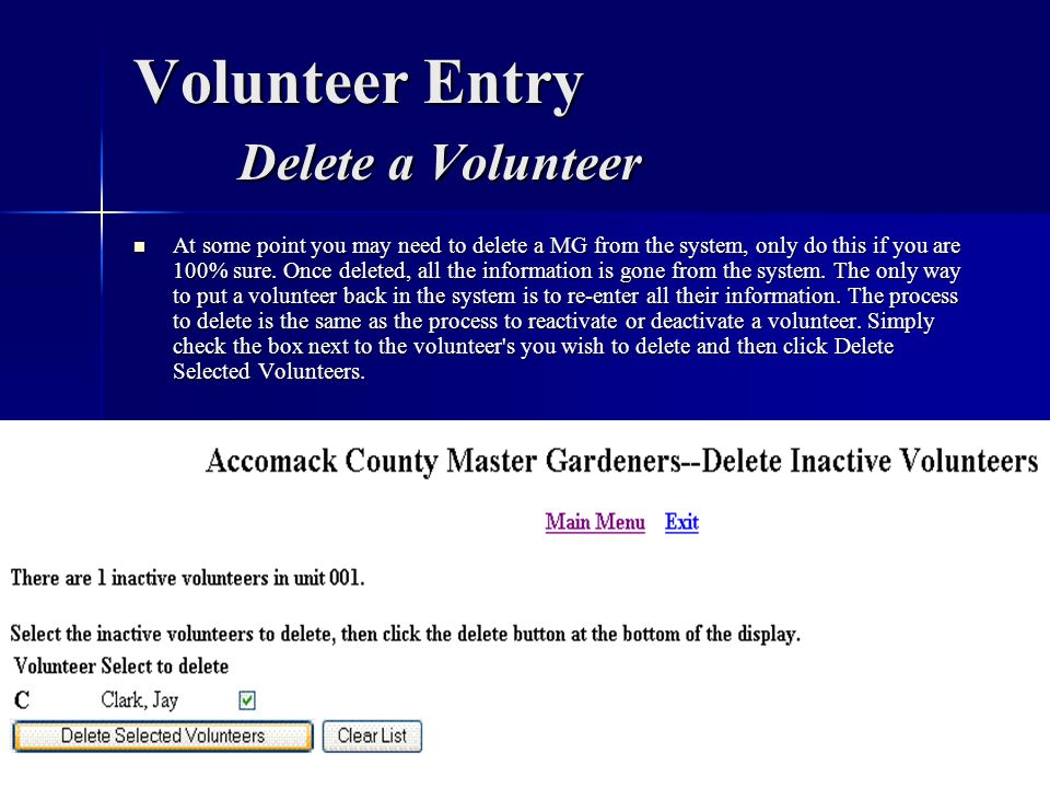 Volunteer Entry Delete a Volunteer