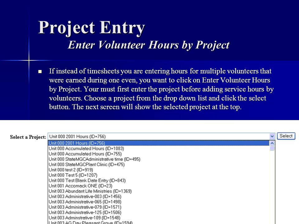 Project Entry Enter Volunteer Hours by Project
