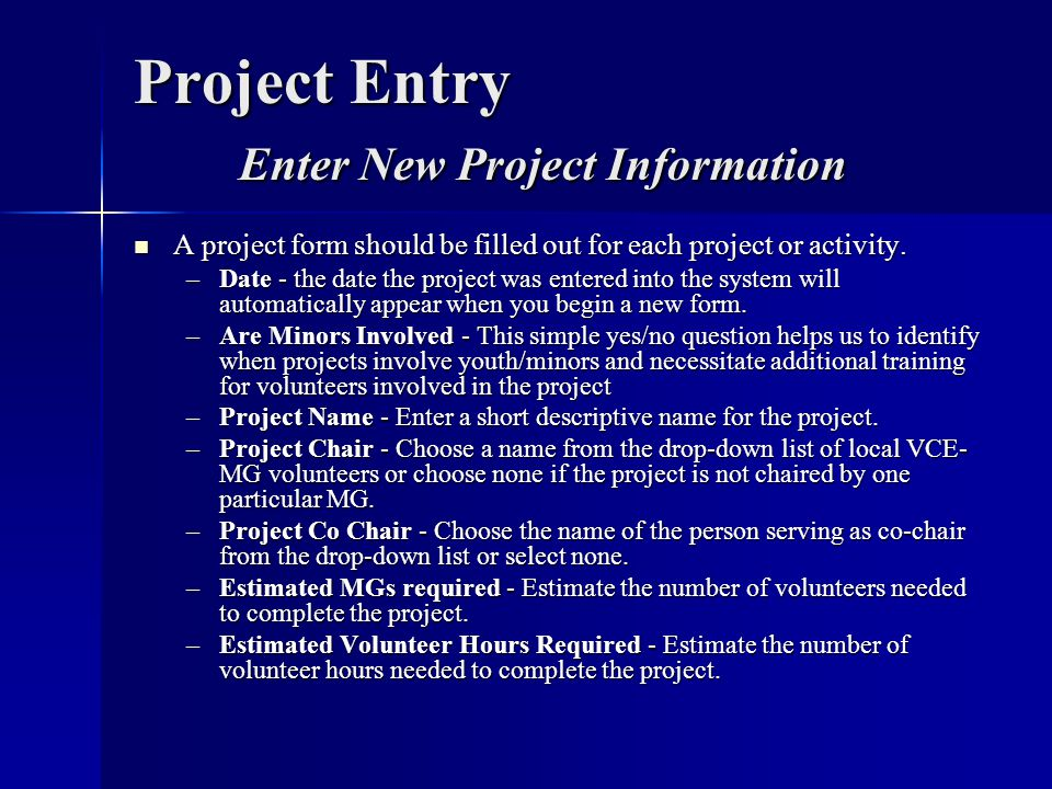 Project Entry Enter New Project Information