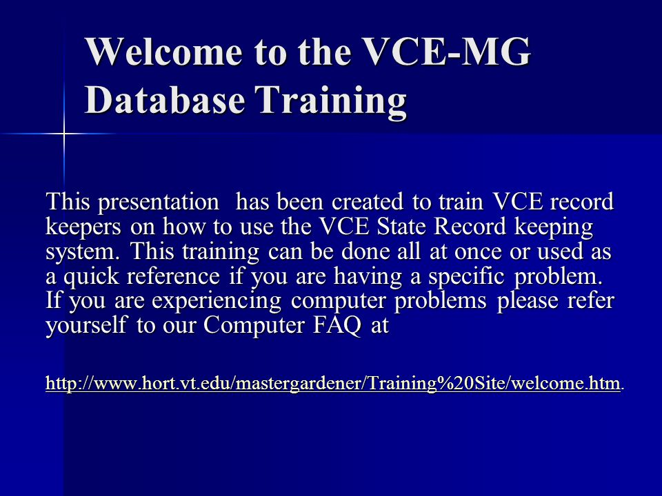 Welcome to the VCE-MG Database Training