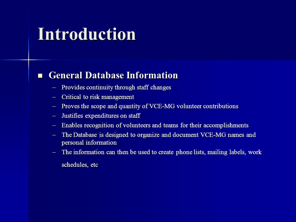 Introduction General Database Information